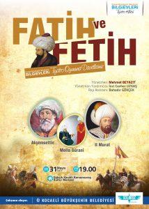 Bilgievi öğrencileri Fatih ve Fetih'i canlandıracak